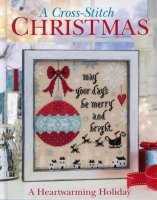 A Heartwarming Holiday A Cross Stitch Christmas