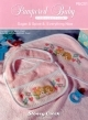 Sugar & Spice & Everything Nice (Pampered Baby Collection