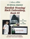 Swedish Weaving/Huck Embroidery, Book III (Swedish Weaving)